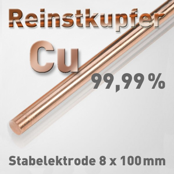 Kupfer-Elektrode 8 mm (Cu 4N)